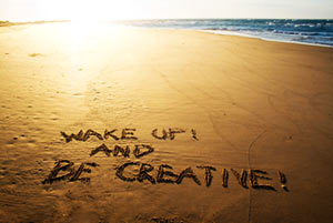 Wake up and be creative
